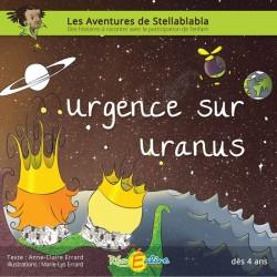 Stellablabla - Urgence sur Uranus