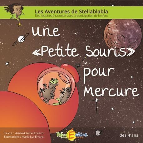Stellablabla - Une petite souris pour Mercure