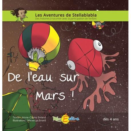 Stellablabla - De l'eau sur Mars