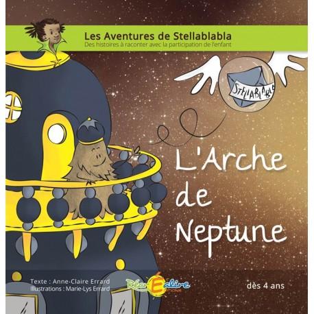 Stellablabla - L'Arche de Neptune