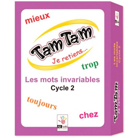 Tam Tam les mots invariables - Cycle 2