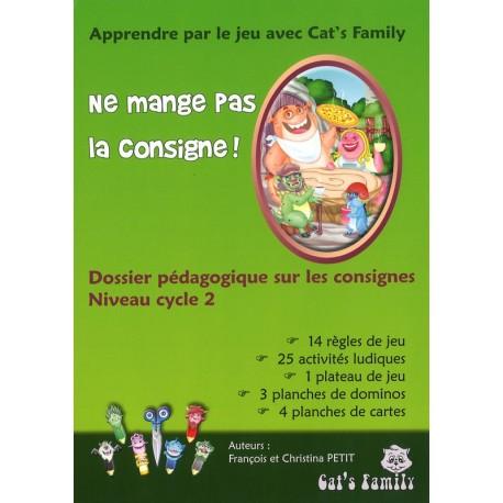 Ne mange pas la consigne, dossier pédagogique Cycle 2