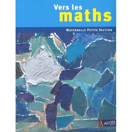 Vers les maths - Petite section